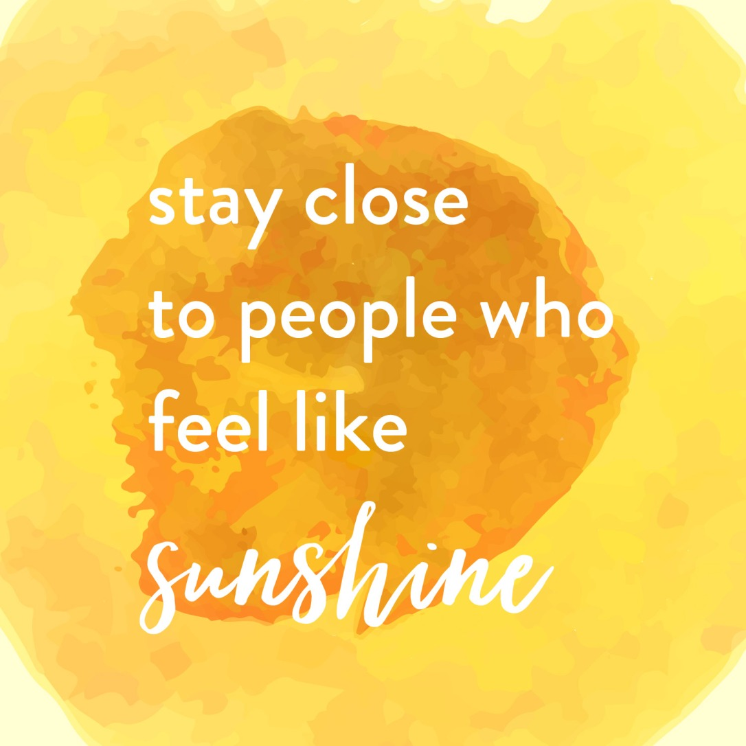Stay close to people who feel like sunshine hufflepuff quote just and loyal blog